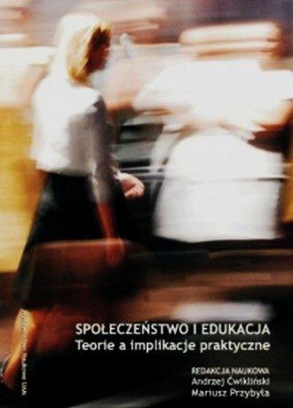Społeczeństwo i edukacja. Teorie - okładka książki