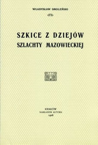 Szkice z dziejów szlachty mazowieckiej - okładka książki