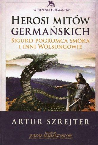 Wierzenia Germanów. Tom 1. Herosi - okładka książki