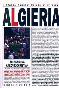 Algieria. Seria: Historia państw - okładka książki