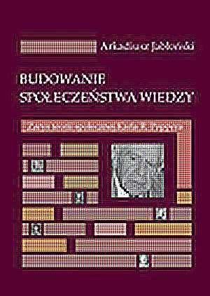 Budowanie społeczeństwa wiedzy. - okładka książki