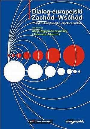 Dialog europejski Zachód-Wschód. - okładka książki