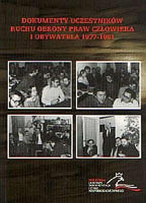 Dokumenty uczestników ROPCiO 1977-1981 - okładka książki