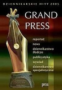 Grand Press. Dziennikarskie hity 2005 (+ CD) - okładka książki