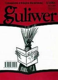 Guliwer 3/2004. Czasopismo o książce - okładka książki