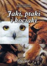 Jaki, ptaki i kociaki - okładka książki