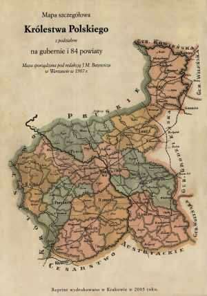 Mapa szczegółowa Królestwa Polskiego - zdjęcie reprintu, mapy