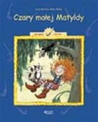 Matylda i przyjaciele. Dla dzieci od 4 lat - okładka książki