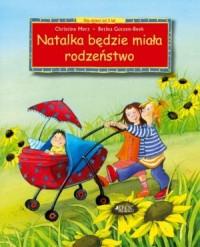 Natalka będzie miała rodzeństwo. Dla dzieci od 3 lat - okładka książki