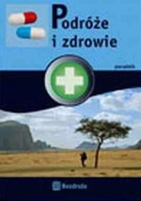 Podróże i zdrowie - okładka książki