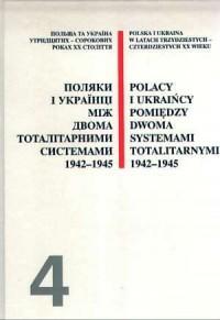 Polacy i Ukraińcy pomiędzy dwoma - okładka książki