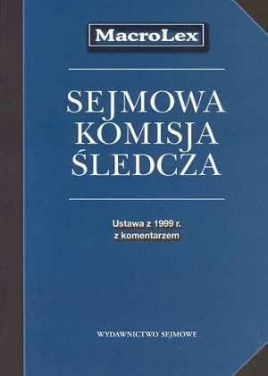 Sejmowa Komisja Śledcza. Ustawa - okładka książki