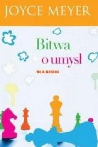 Bitwa o umysł dla dzieci - okładka książki