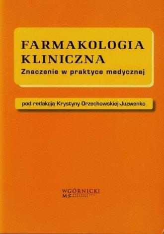 Farmakologia kliniczna. Znaczenie - okładka książki