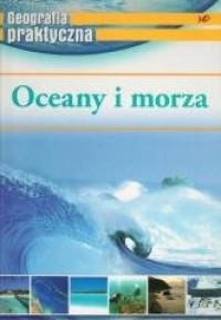 Geografia praktyczna. Oceany i morza - okładka książki