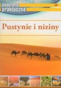 Geografia praktyczna. Pustynie i niziny - okładka książki