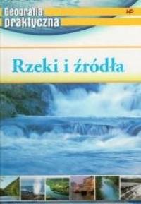 Geografia praktyczna. Rzeki i źródła - okładka książki