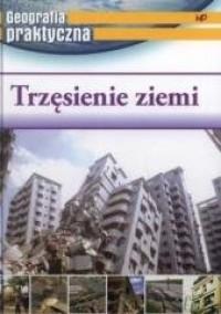 Geografia praktyczna. Trzęsienie ziemi - okładka książki