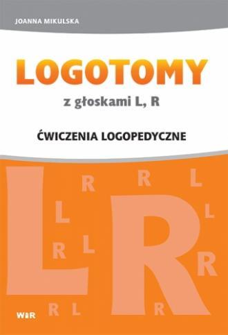 LOGOTOMY z głoskami L, R. Ćwiczenia - okładka książki