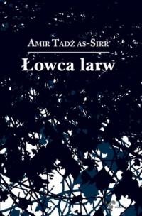 Łowca larw - okładka książki