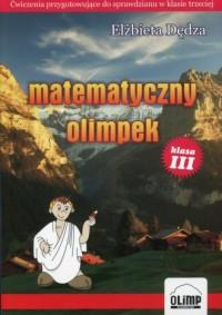 Matematyczny Olimpek. Klasa 3. Szkoła podstawowa - okładka podręcznika