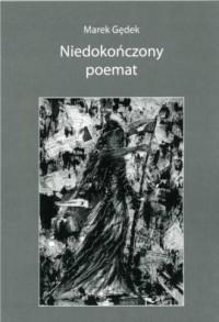 Niedokończony poemat - okładka książki