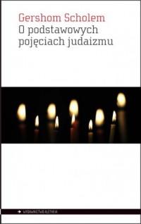 O podstawowych pojęciach judaizmu - okładka książki