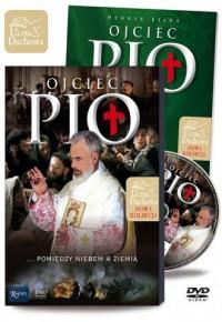 Ojciec Pio. Pomiędzy niebem a ziemią (+ DVD) - okładka książki
