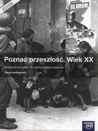 Poznać przeszłość. Wiek XX. Podręcznik - okładka podręcznika
