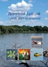 Rezerwat Łężczok - perła śląskiej przyrody - okładka książki