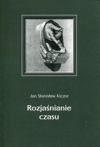 Rozjaśnianie czasu - okładka książki