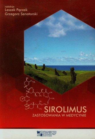 Sirolimus. Zastosowania w medycynie - okładka książki