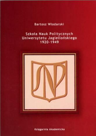 Szkoła Nauk Politycznych Uniwersytetu - okładka książki