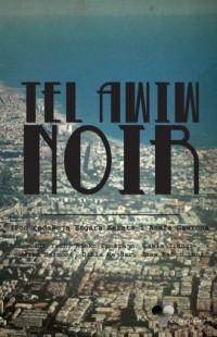 Tel Awiw Noir - okładka książki