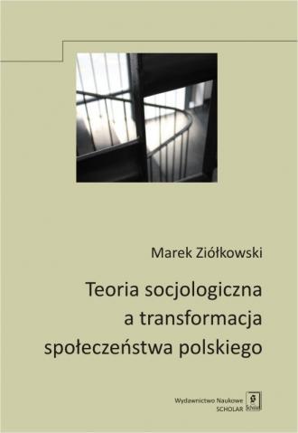 Teoria socjologiczna a transformacja - okładka książki