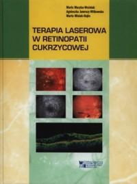 Terapia laserowa w retinopatii cukrzycowej - okładka książki