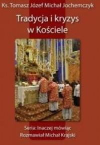 Tradycja i kryzys w Kościele - okładka książki