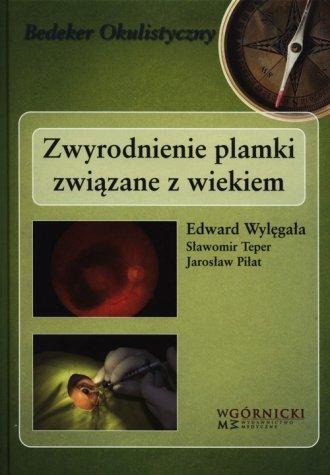 Zwyrodnienie plamki związane z - okładka książki