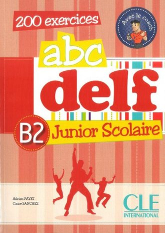 ABC DELF B2. Junior scolaire (+ - okładka podręcznika