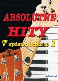 Absolutne hity. 7 śpiewników w 1 - okładka książki