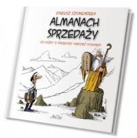 Almanach sprzedaży. Co każdy o sprzedaży wiedzieć powinien. - okładka książki