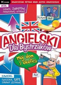 Angielski dla Bystrzaków. Mój dom - pudełko programu