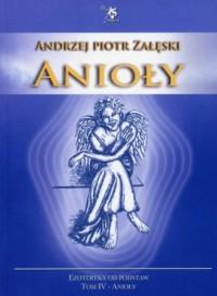 Anioły. Ezoteryka od podstaw - okładka książki
