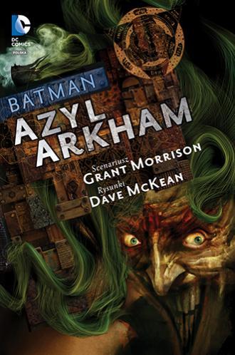 Batman. Azyl Arkham - okładka książki