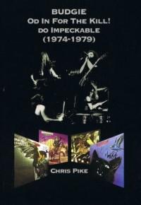 Budgie Od In For The Kill do Impeckable 1974-79 - okładka książki