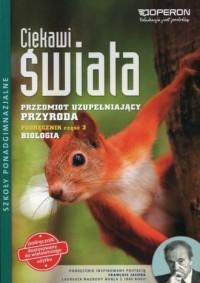Ciekawi świata. Przyroda. Biologia. Podręcznik cz. 3. Przedmiot uzupełniający. Szkoła ponadgimnazjalna - okładka podręcznika