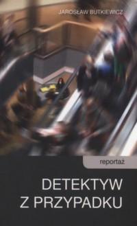 Detektyw z przypadku - okładka książki