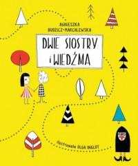 Dwie siostry i wiedźma - okładka książki