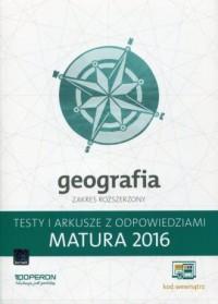 Geografia. Matura 2016. Testy i arkusze z odpowiedziami. Zakres rozszerzony - okładka podręcznika