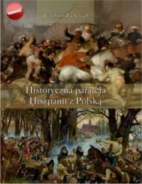 Historyczna paralela Hiszpanii z Polską - okładka książki